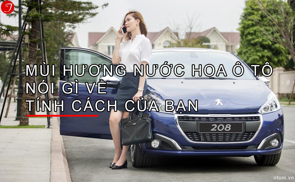 tinh-cach-mui-huong-nuoc-hoa-oto